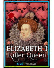 Elizabeth I Killer Queen