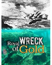 Royal Wreck of Gold
